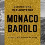 Monaco - Barolo in elicottero, un'escursione esclusiva